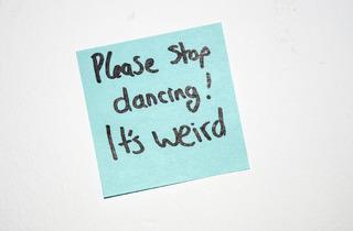 Please stop dancing (Please stop dancing)