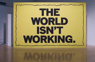 Mark Titchner ('The World Isn't Working', 2011)