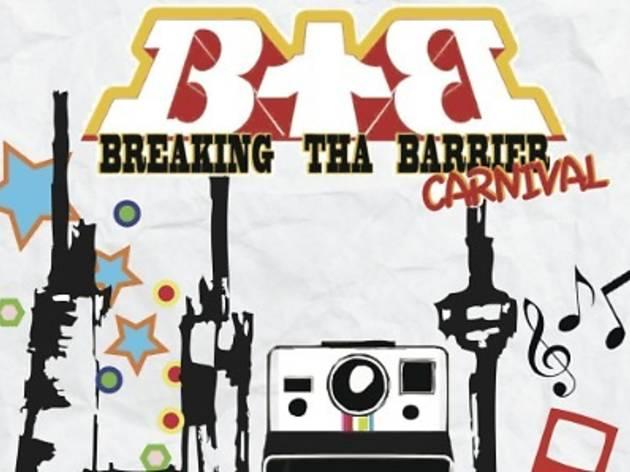 Breaking Tha Barrier Carnival