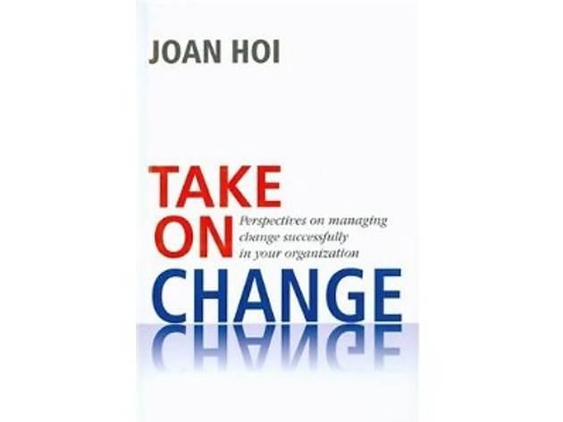 Take on Change by Joan Hoi