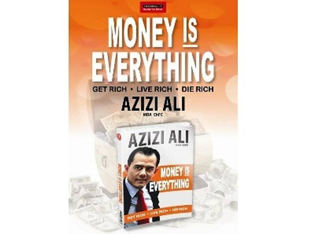 Money is Everything by Azizi Ali
