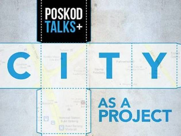 POSKOD TALKS: City as a Project