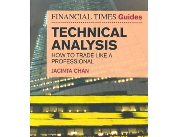 Financial Times Guides Technical Analysis by Dr Jacinta Chan