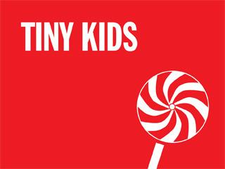 Tiny kids