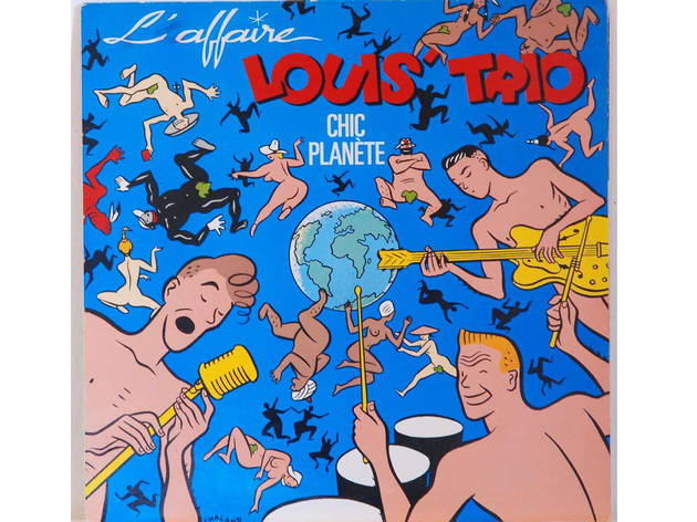 L'Affaire Louis Trio • Chic planète (1987)
