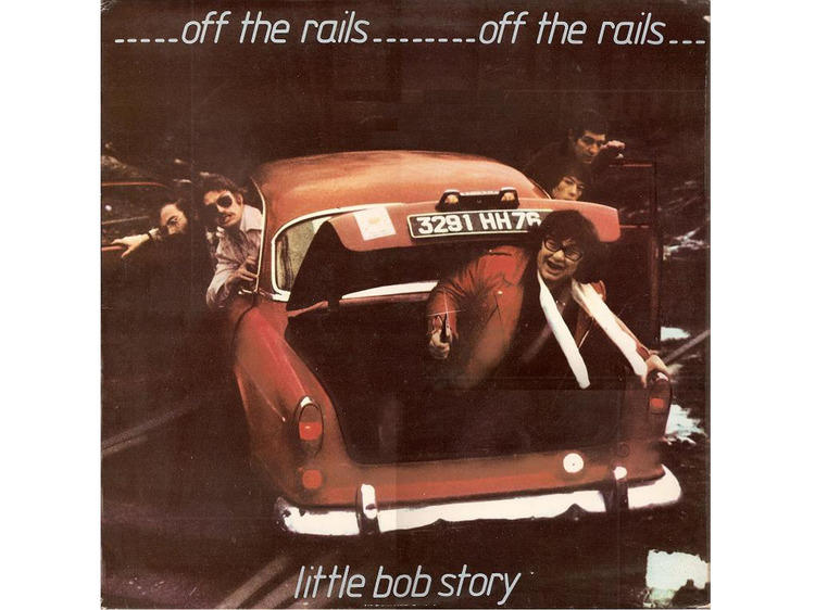 Little Bob Story • Off The Rails (1977)