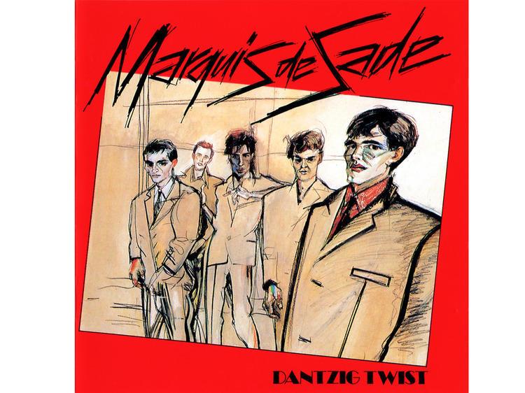 Marquis de Sade • Dantzig Twist (1979)