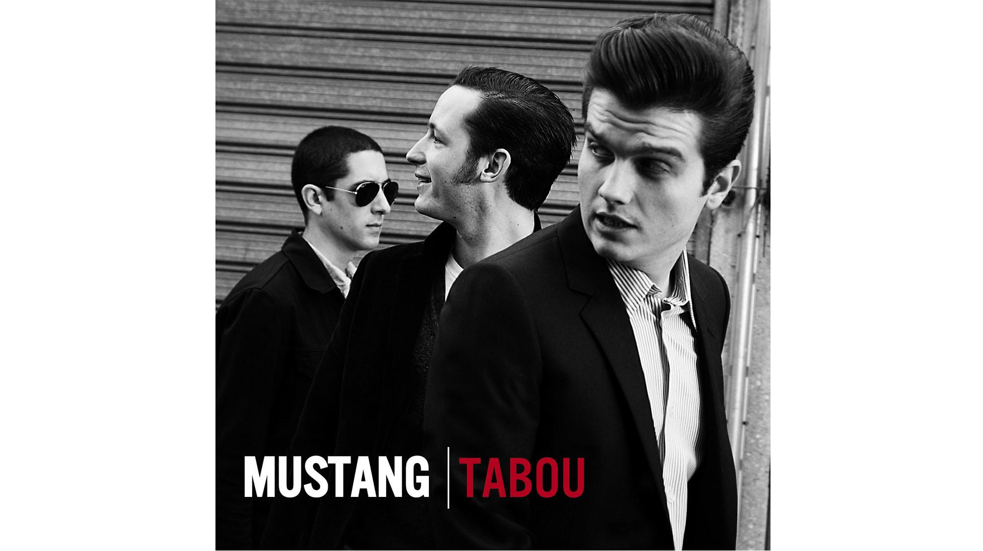 Mustang • Tabou (2011)