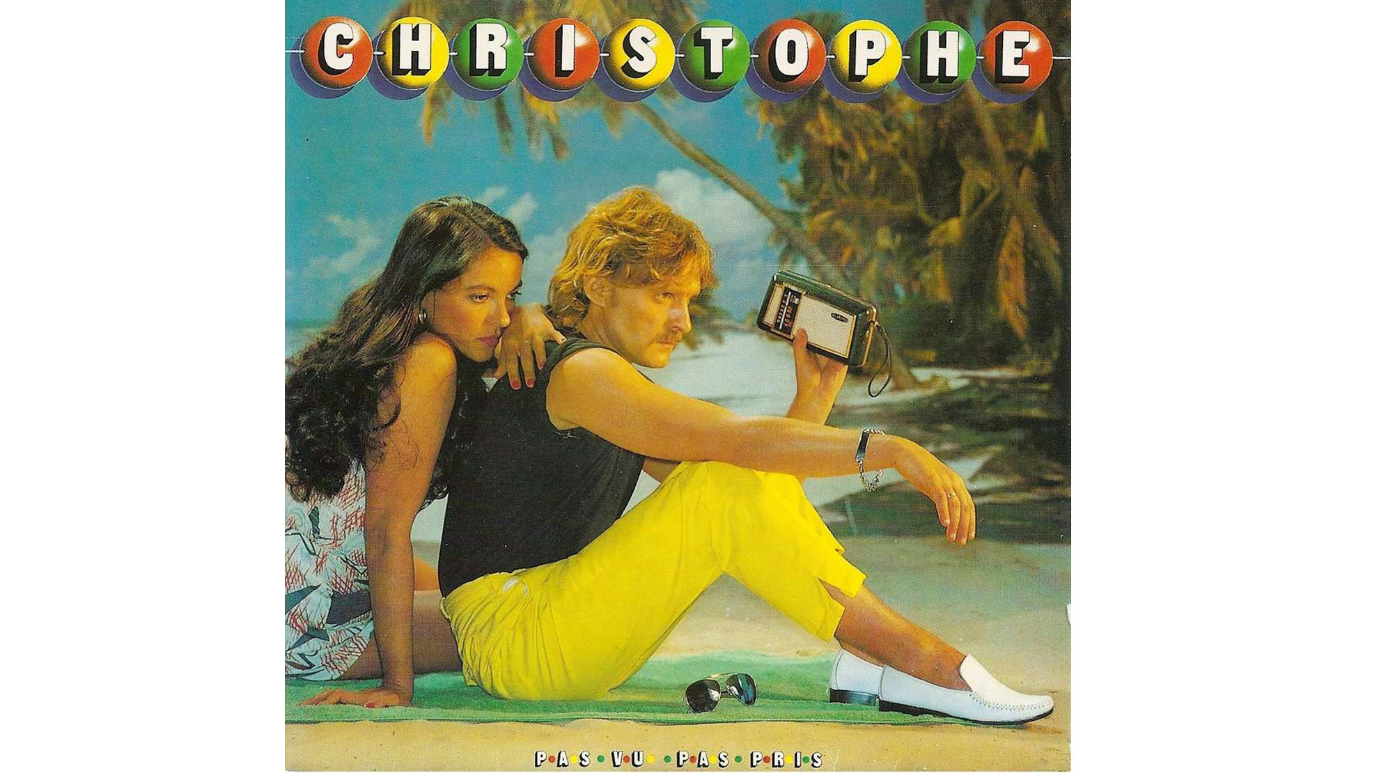 Christophe • Pas vu, pas pris (1980)