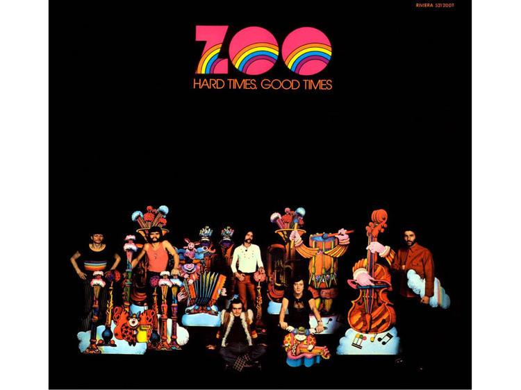Zoo • Hard Times, Good Times (1972)