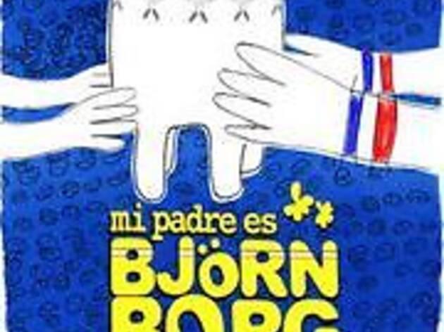 Mi padre es Björn Borg