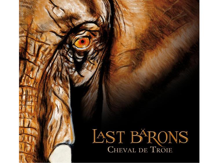 Last Bärons • Cheval de Troie (2012)