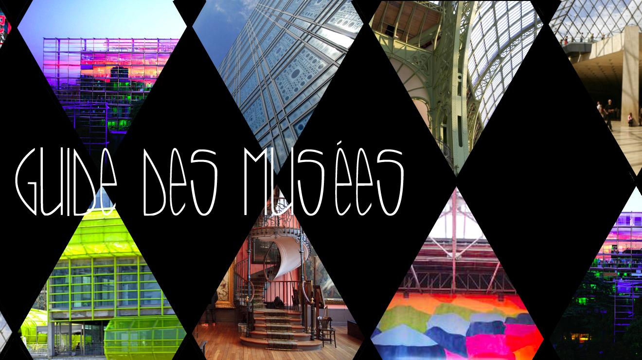 Guide des musées à Paris