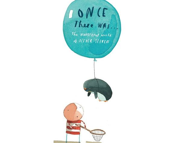 Once there was, Oliver Jeffers