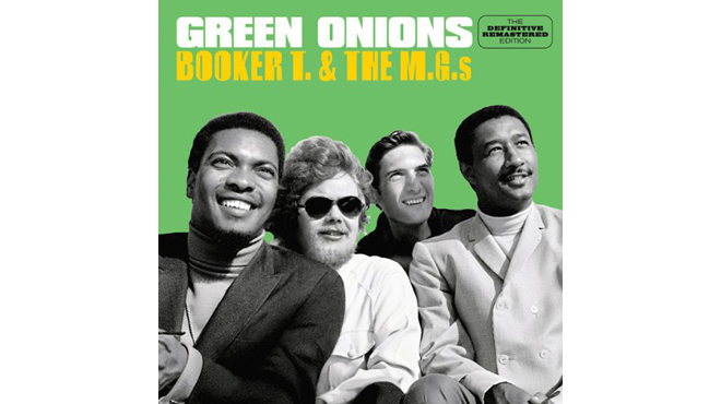 """Green Onions"" by Booker T. & the M.G.'s"