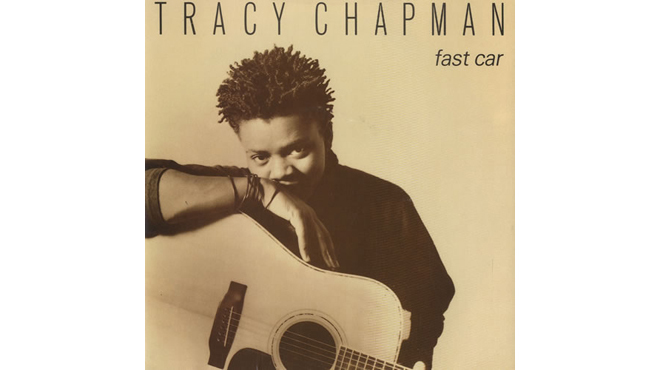 """Fast Car"" by Tracy Chapman"