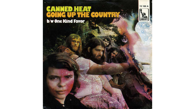 """Going Up the Country"" by Canned Heat"