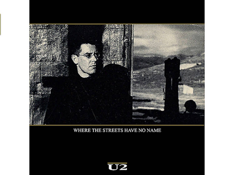 """""""Where the Streets Have No Name"""" by U2"""