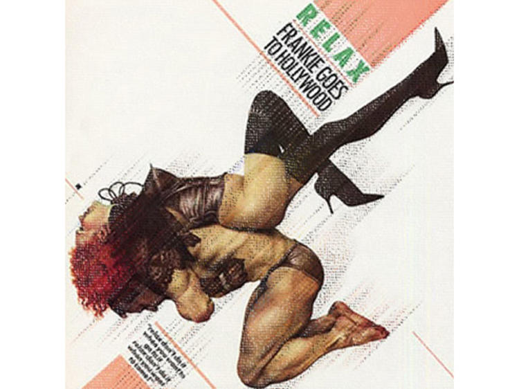 """""""Relax"""" by Frankie Goes to Hollywood"""