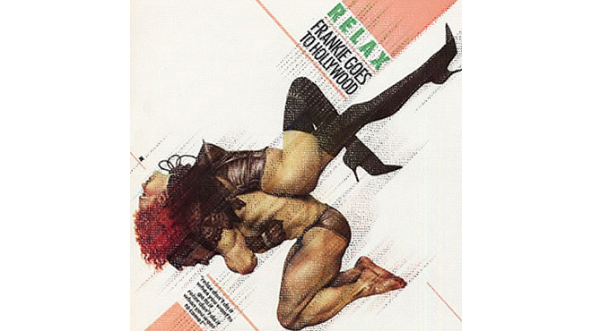 """Relax"" by Frankie Goes to Hollywood"