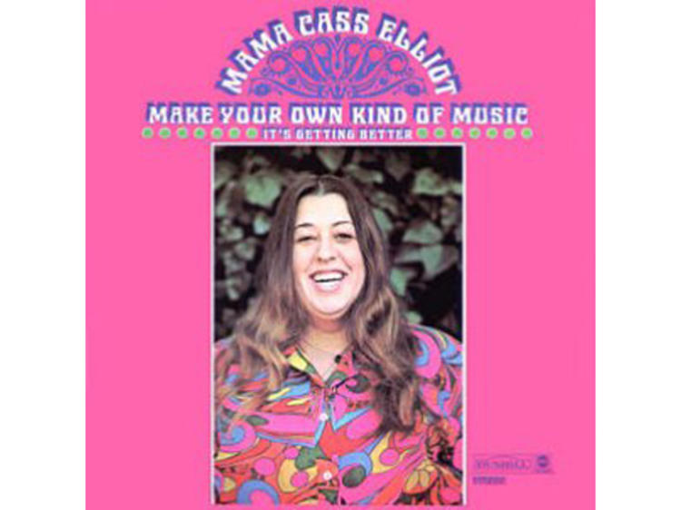 """""""Make Your Own Kind of Music"""" by Mama Cass"""