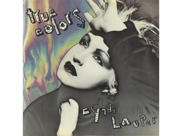 """True Colors"" by Cyndi Lauper"