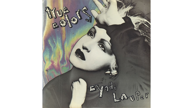 """True Colors"" by Cyndi Lauper"