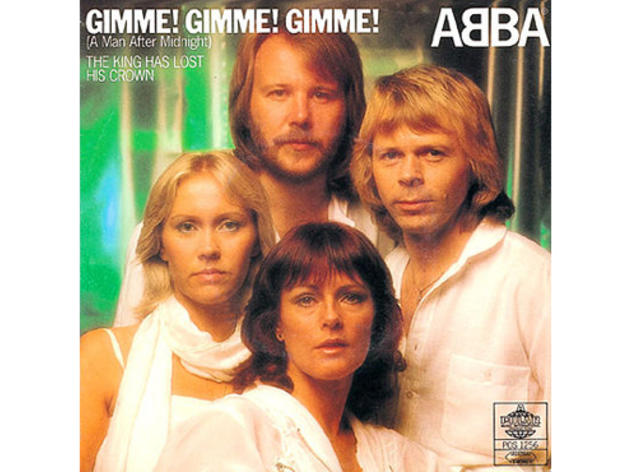 """Gimme! Gimme! Gimme! (A Man After Midnight)"" by ABBA"