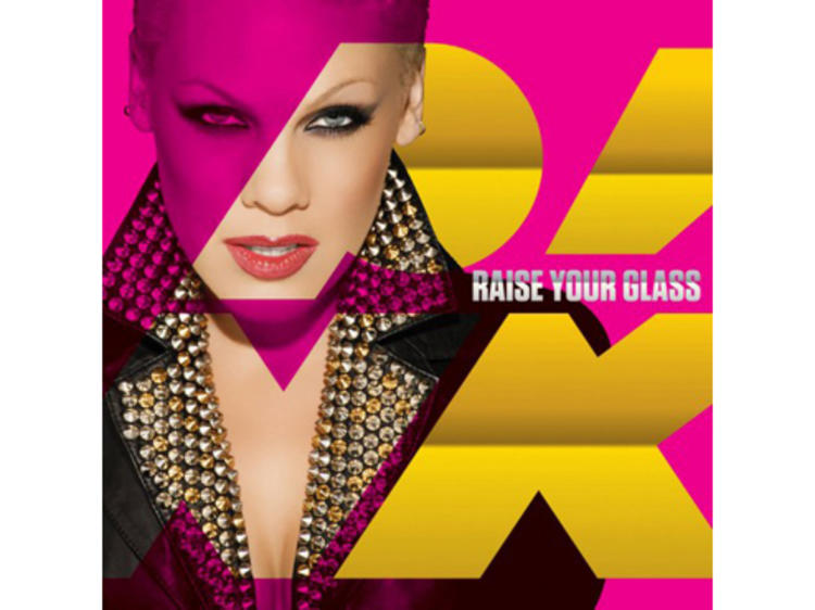 """""""Raise Your Glass"""" by Pink"""