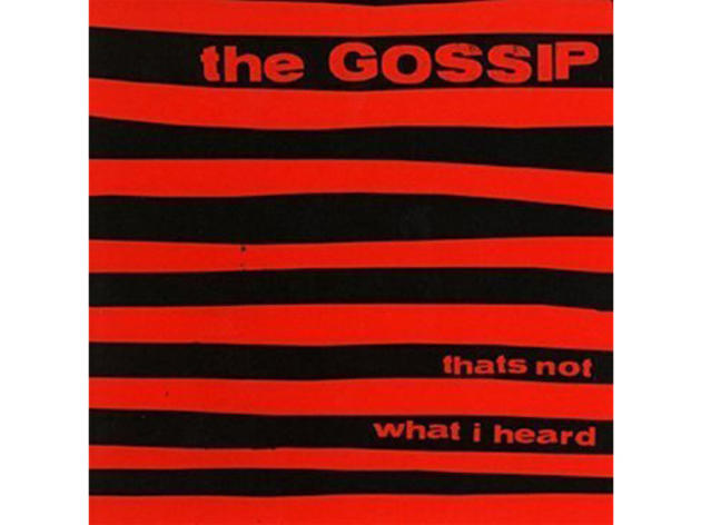"""Where the Girls Are"" by Gossip"