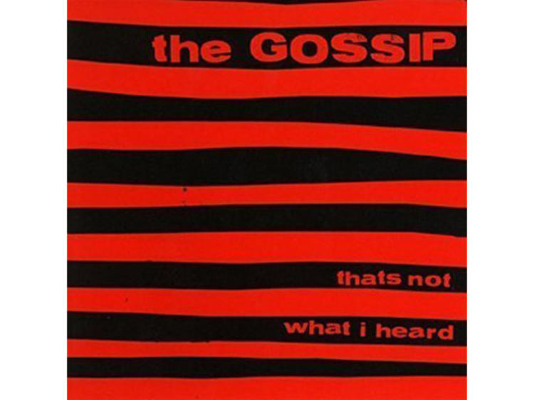 """""""Where the Girls Are"""" by The Gossip"""