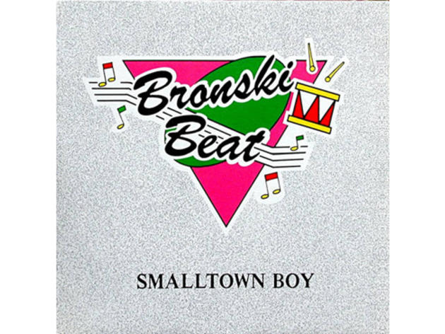 """Smalltown Boy"" by Bronski Beat"
