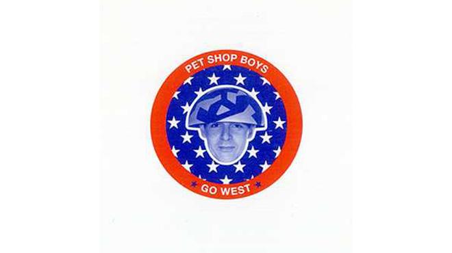 """""""Go West"""" by Pet Shop Boys"""