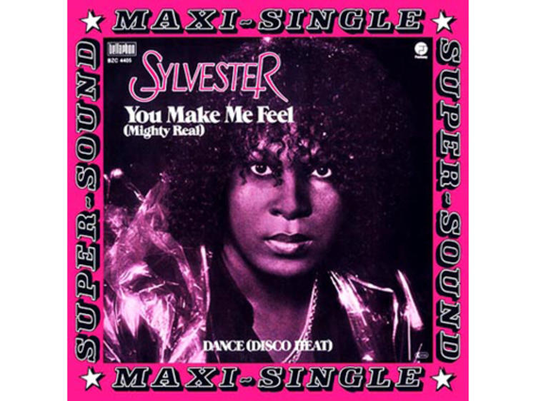 """""""You Make Me Feel (Mighty Real)"""" by Sylvester"""