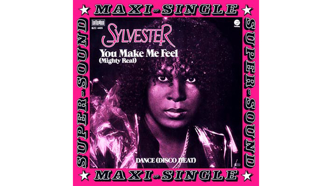 """You Make Me Feel (Mighty Real)"" by Sylvester"