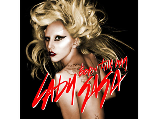 """Born This Way"" by Lady Gaga"
