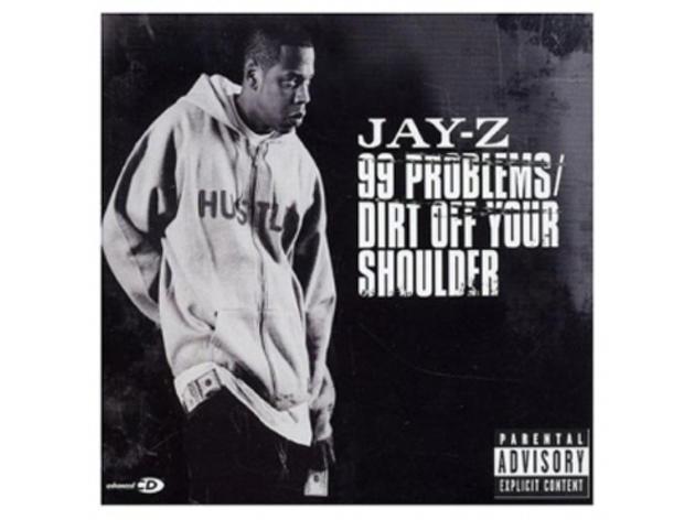 """99 Problems"" by Jay-Z"