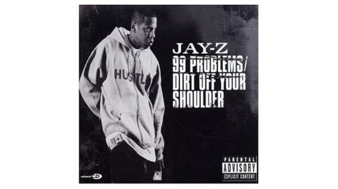 """99 Problems"" by Jay-Z"