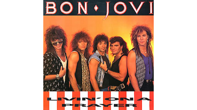 """Livin' on a Prayer"" by Bon Jovi"