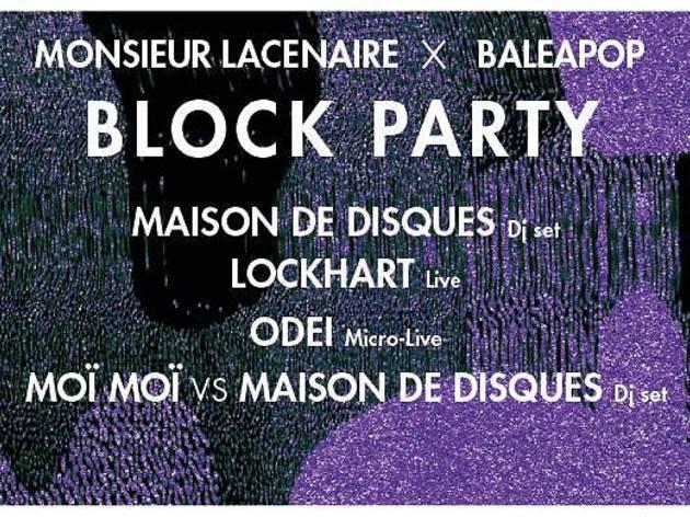 Block Party: Moï Moï Records VS Maison de Disques