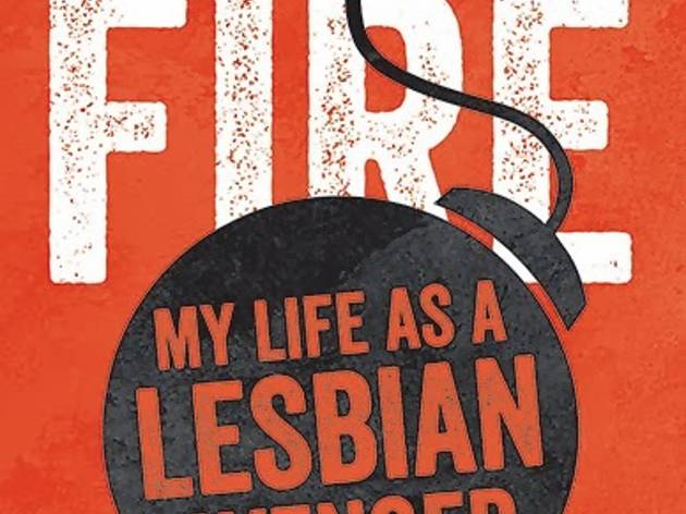 Kelly Cogswell: Eating Fire: My Life as a Lesbian Avenger
