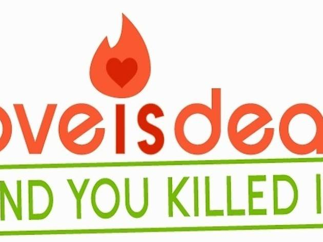 LOVE IS DEAD (...and you killed it) Tinder art exhibit