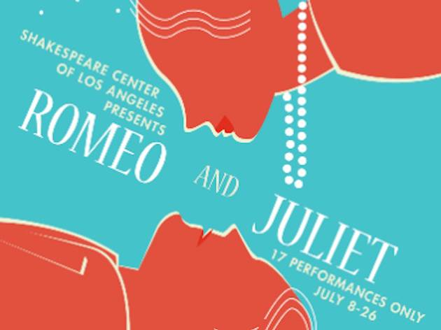 Shakespeare Center of Los Angeles presents Romeo & Juliet