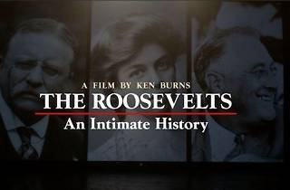 The Roosevelts: An Intimate History screening
