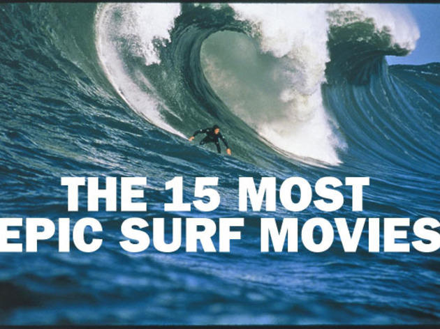 The 15 most epic surf movies
