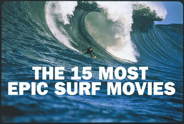 Most epic surf movies