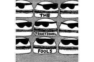 The Traditional Fools (2008):