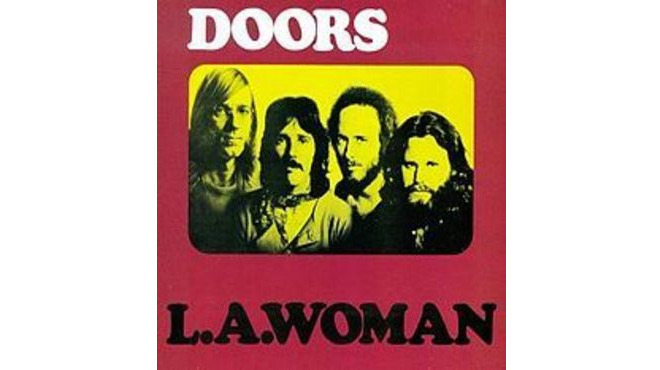 """LA Woman"" by the Doors (1971)"
