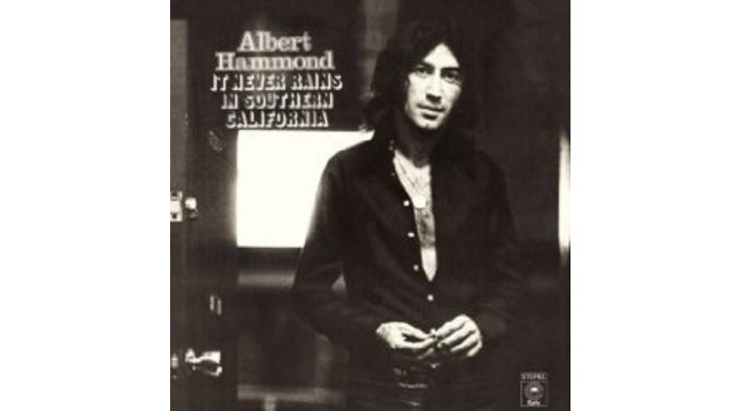 """It Never Rains in Southern California"" by Albert Hammond (1972)"