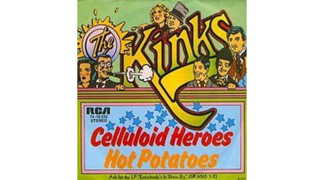 """Celluloid Heroes"" by the Kinks (1972)"